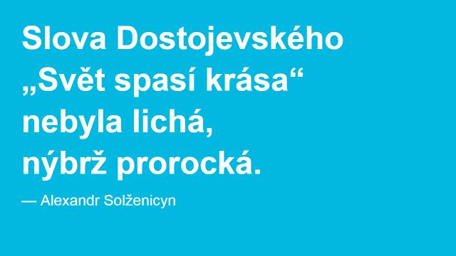 Alexandr Solženicyn: Z Řeči o pravdě (citace)