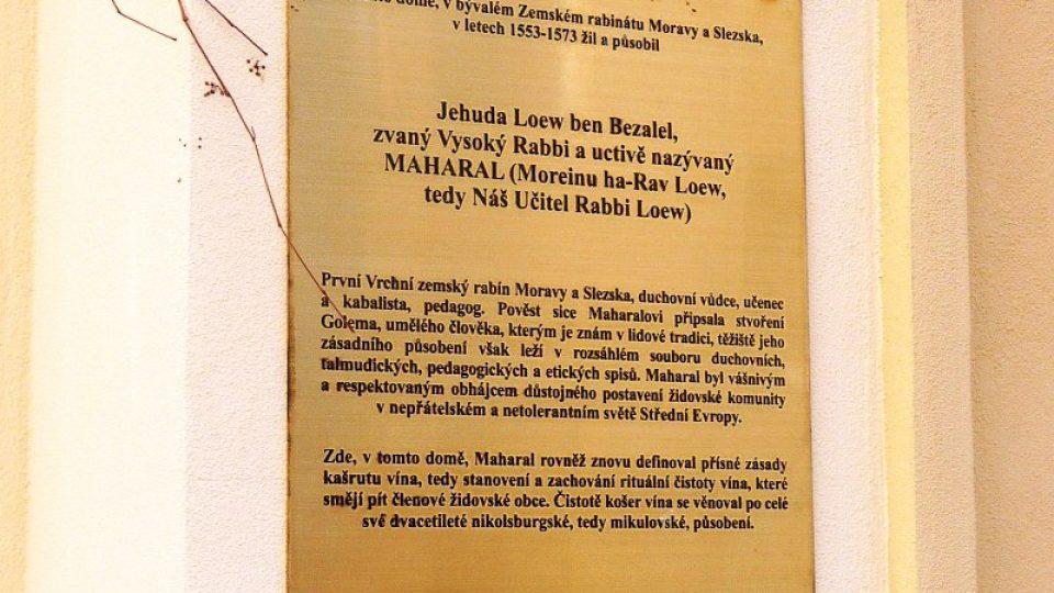 V Mikulově nějakou dobu žil i slavný židovský mystik rabbi Loew