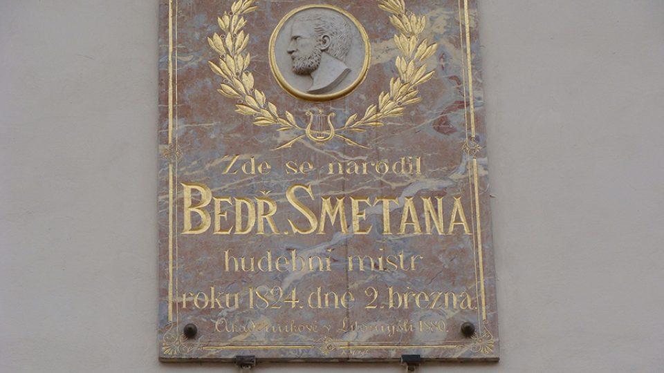 Pamětní deska: Tady se narodil Bedřich Smetana