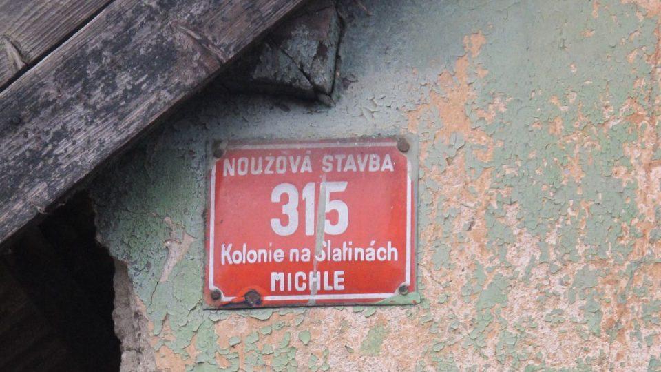 Chudinská kolonie Na Slatinách, nouzová stavba 315