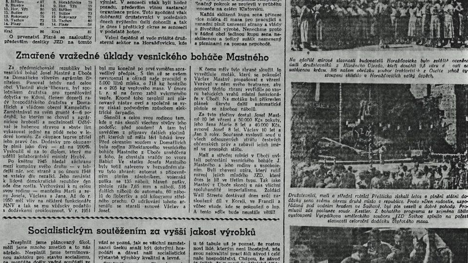 """V komunistickém tisku vyšel článek s titulkem Zmařené vražedné úklady vesnického boháče Mastného, ve kterém rodinu označili za """"upíry"""" a organizovanou skupinu, která připravovala vraždu úbočských funkcionářů KSČ"""