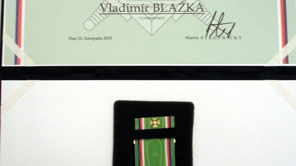 V listopadu 2015 byl Vladimír Blažka vyznamenám Záslužným křížem ministra obrany České republiky III. stupně in memoriam