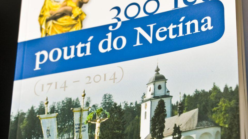 Kniha - 300 let poutí do Netína