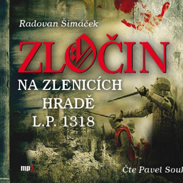 Radiotéka - Zločin na Zlenicích hradě L.P. 1318