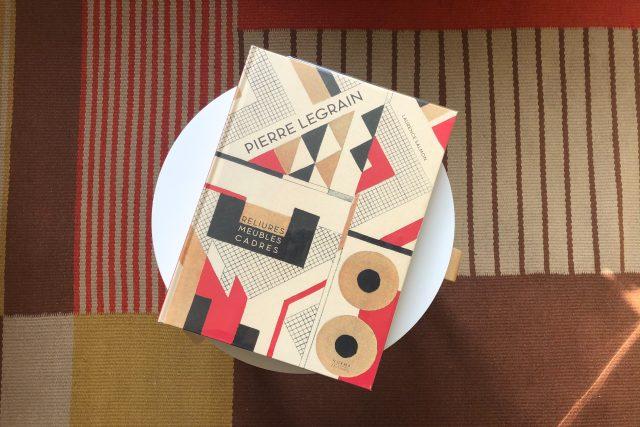 Přebal knihy Pierre Legrain: Reliures, Meubles, Cadres; nakladatelství Norma